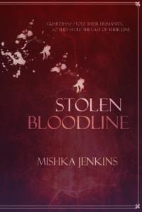 Stolen Bloodline by Mishka Jenkins
